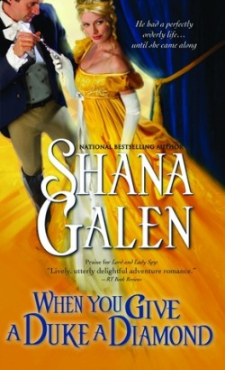 ARC: When You Give A Duke A Diamond by Shana Galen
