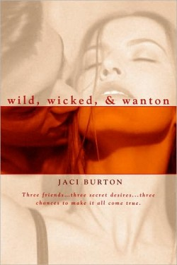 Review: Wild, Wicked and Wanton by Jaci Burton