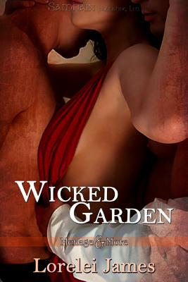 Review: Wicked Garden by Lorelei James