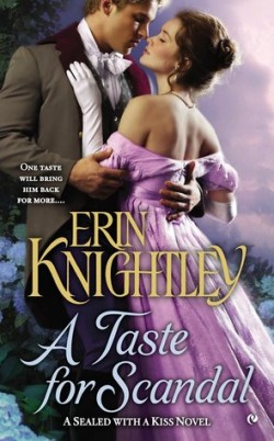 ARC Review: A Taste for Scandal by Erin Knightley