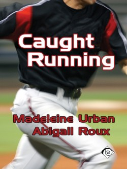 Review: Caught Running by Abigail Roux and Madeleine Urban