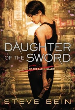 ARC Review: Daughter of the Sword by Steve Bein