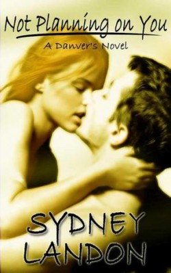 Review: Not Planning on You by Sydney Landon