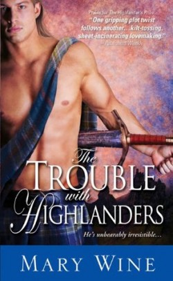 ARC Review: The Trouble with Highlanders by Mary Wine