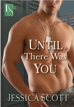ARC Review: Until There Was You by Jessica Scott
