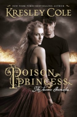 ARC Review: Poison Princess by Kresley Cole