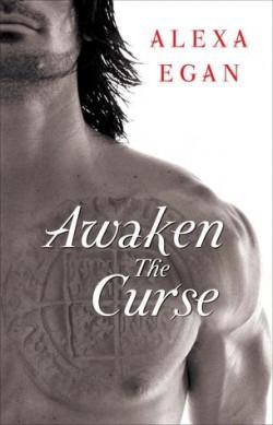 ARC Review: Awaken the Curse by Alexa Egan