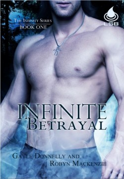 ARC Review: Infinite Betrayal by Robyn Mackenzie and Gayle Donnelly
