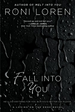 ARC Review: Fall Into You by Roni Loren