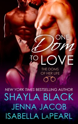 Review: One Dom to Love by Shayla Black, Jenna Jacob and Isabella LaPearl