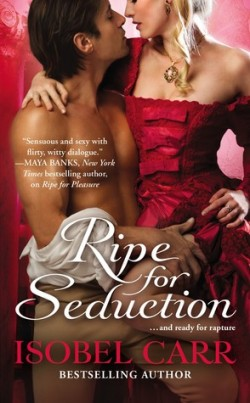 ARC Review: Ripe for Seduction by Isobel Carr