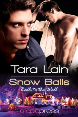 Review: Snow Balls by Tara Lain
