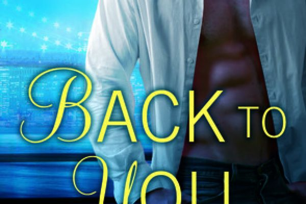 ARC Review: Back to You by Robin Kaye