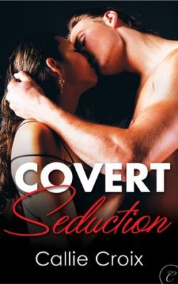 ARC Review: Covert Seduction by Callie Croix
