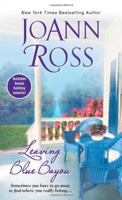 Review: Leaving Blue Bayou by JoAnn Ross