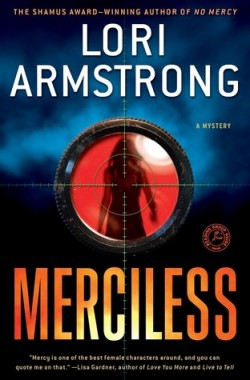 ARC Review: Merciless by Lori Armstrong