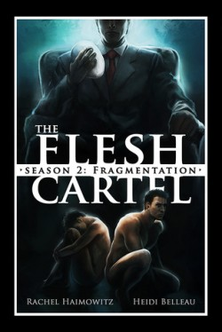 ARC Review: The Flesh Cartel Season #2, Episode #3: Choices by Rachel Haimowitz & Heidi Belleau