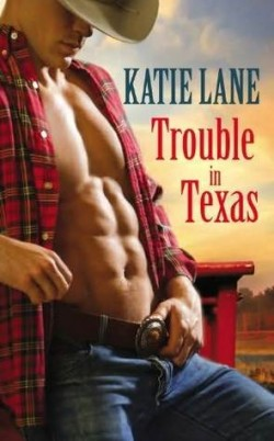 Review: Trouble in Texas by Katie Lane