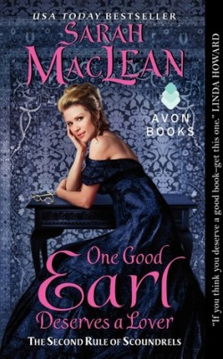 ARC Review: One Good Earl Deserves a Lover by Sarah MacLean