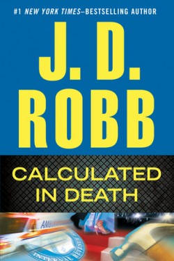 ARC Review: Calculated in Death by J.D. Robb