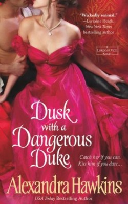 Review: Dusk with A Dangerous Duke by Alexandra Hawkins