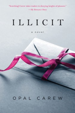 ARC Review: Illicit by Opal Carew