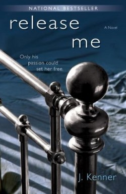 Review: Release Me by J. Kenner