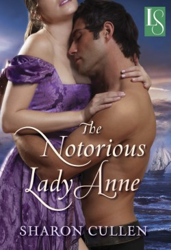 Review: The Notorious Lady Anne by Sharon Cullen