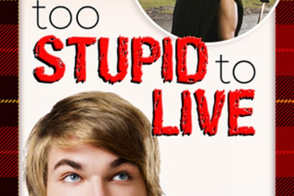 ARC Review: Too Stupid to Live by Anne Tenino