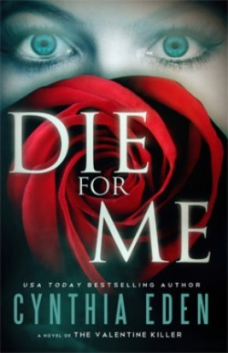 ARC Review: Die For Me by Cynthia Eden
