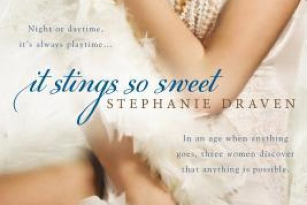 ARC Review: It Stings So Sweet by Stephanie Draven