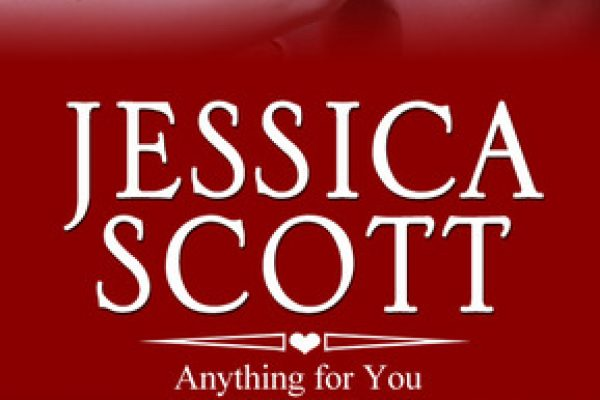 ARC Review:  Anything for You by Jessica Scott