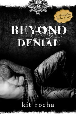 Review: Beyond Denial by Kit Rocha