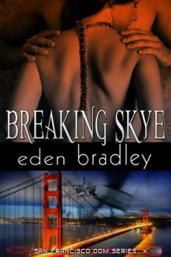 Review: Breaking Skye by Eden Bradley