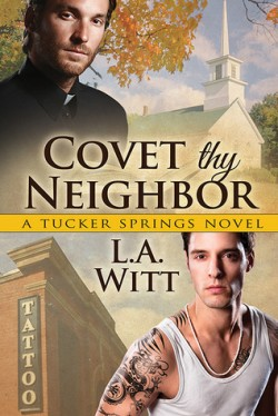 ARC Review: Covet Thy Neighbor by L.A. Witt