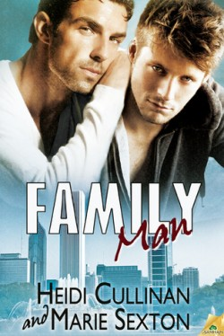 ARC Review: Family Man by Heidi Cullinan & Marie Sexton