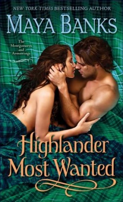 ARC Review: Highlander Most Wanted by Maya Banks