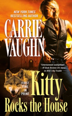 ARC Review: Kitty Rocks the House by Carrie Vaughn