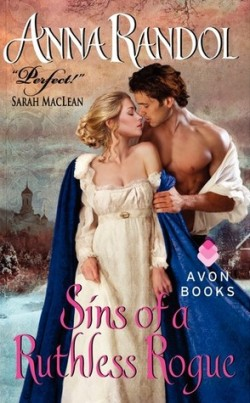 ARC Review: Sins of a Ruthless Rogue by Anna Randol