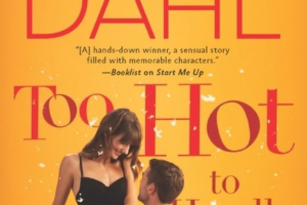 ARC Review:  Too Hot To Handle by Victoria Dahl
