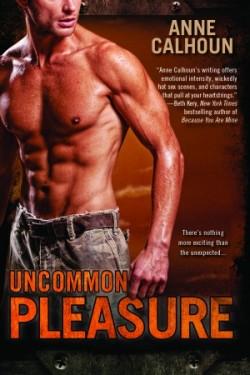 ARC Review: Uncommon Pleasure by Anne Calhoun