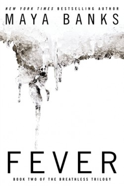 ARC Review: Fever by Maya Banks