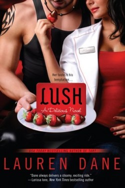 ARC Review + Giveaway: Lush by Lauren Dane