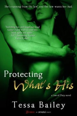 Review: Protecting What's His by Tessa Bailey