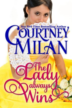 Review: The Lady Always Wins by Courtney Milan