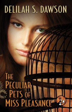 ARC Review: The Peculiar Pets of Miss Pleasance by Delilah S. Dawson
