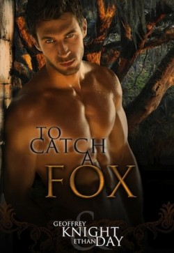 Review: To Catch a Fox by Geoffrey Knight & Ethan Day