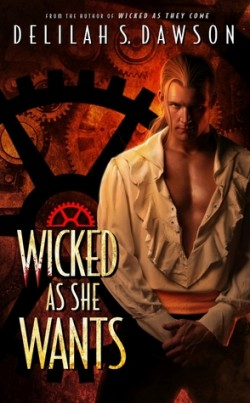 ARC Review: Wicked as She Wants by Delilah S. Dawson