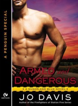 Review: Armed and Dangerous by Jo Davis