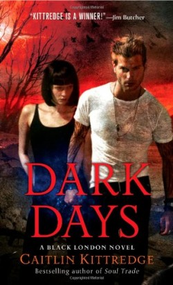 ARC Review: Dark Days by Caitlin Kittredge